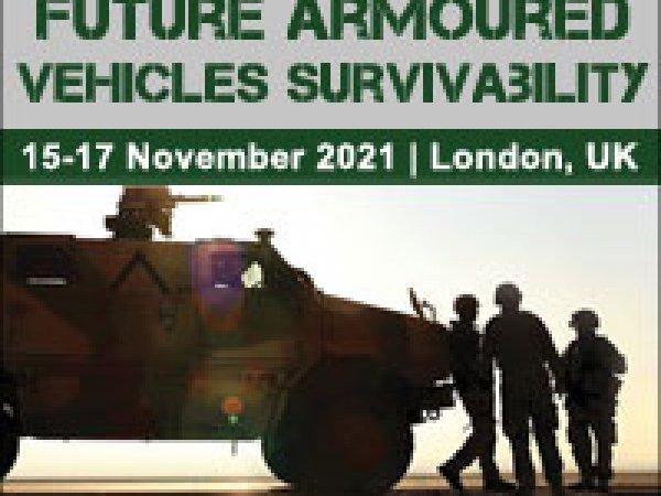 Future Armoured Vehicles Survivability 2021